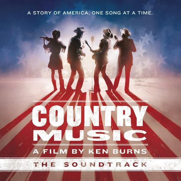 Саундтрек - Country Music A Film By Ken Burns
