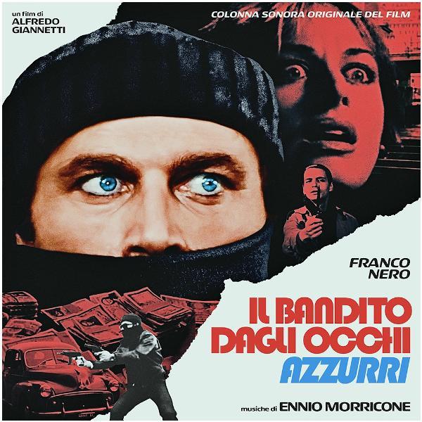 Саундтрек - Ennio Morricone: Il Bandito Dagli Occhi Azzurri (limited, Colour)