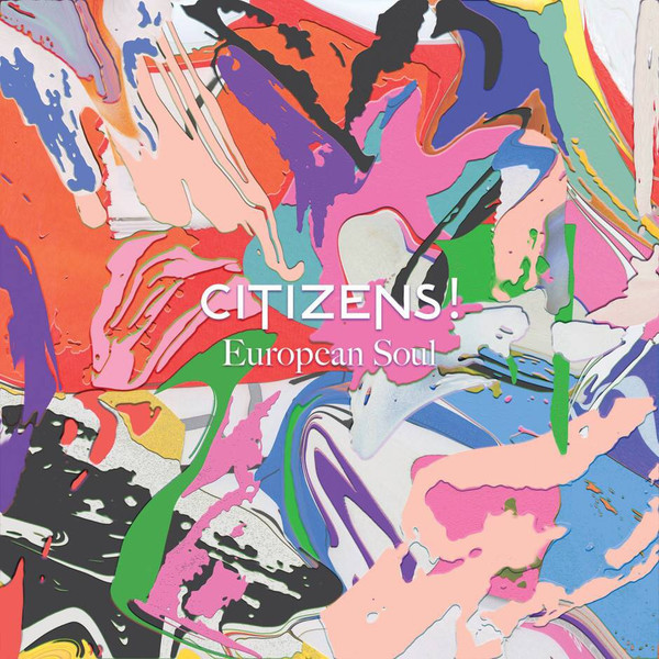 Citizens! Citizens! - European Soul (lp+cd) citizens citizens european soul lp