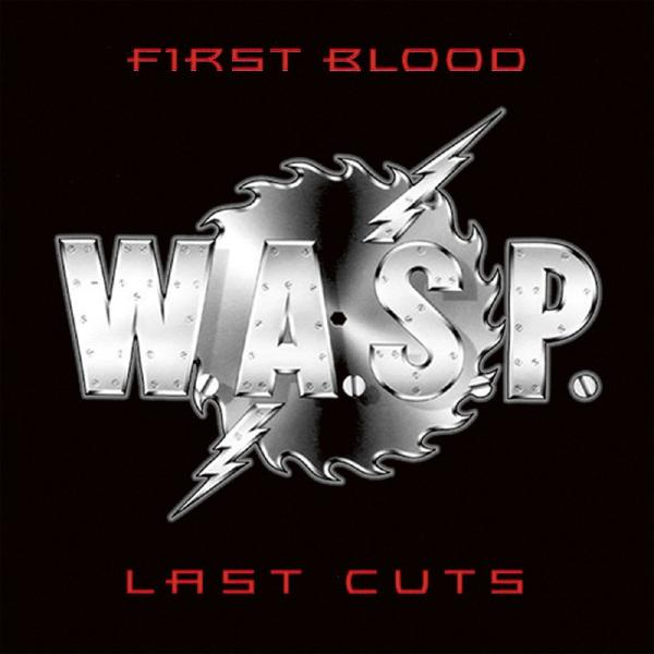 W..p. - First Blood Last Cuts (2 LP)