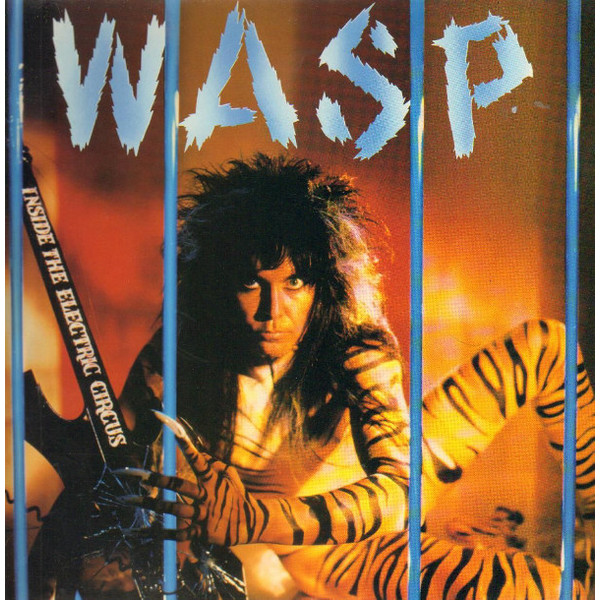 W.a.s.p. W.a.s.p. - Inside The Electric Circus (colour) mike lawson the inside ring