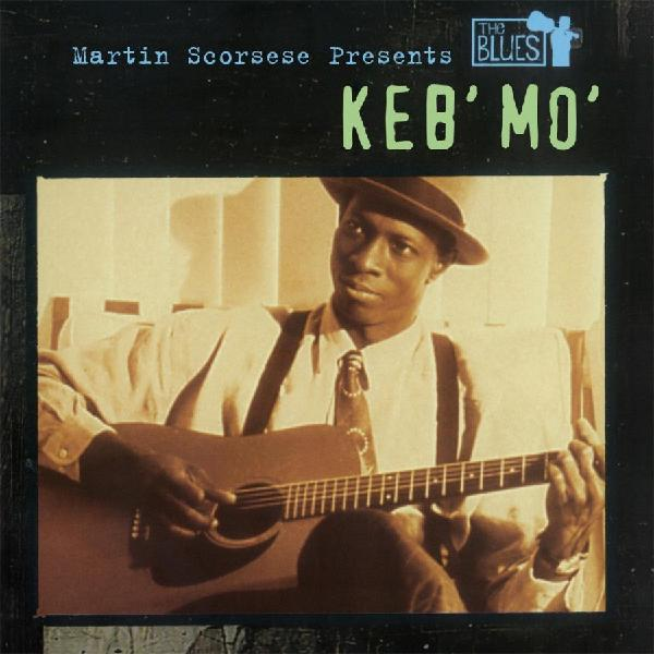 Keb'mo' Keb'mo' - Martin Scorsese Presents The Blues (2 LP) aaron baker a companion to martin scorsese