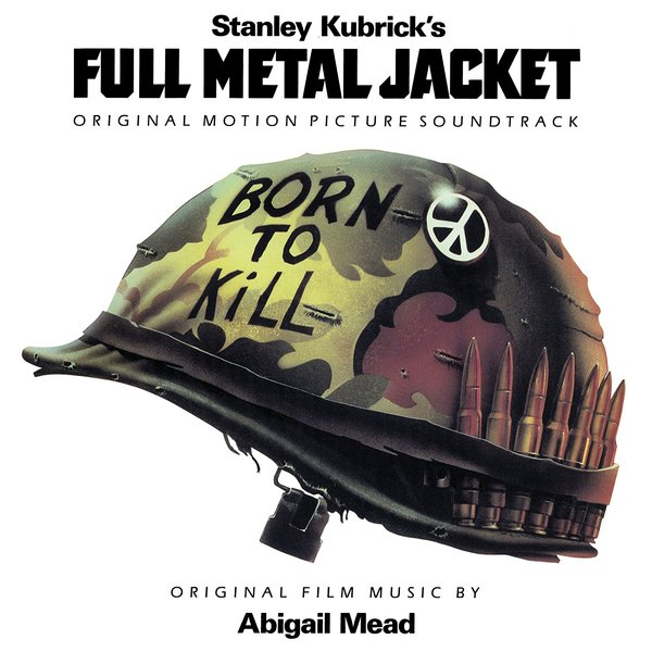 Саундтрек Саундтрек - Stanley Kubrick's Full Metal Jacket (colour)