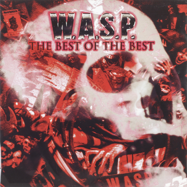 W.a.s.p. W.a.s.p. - The Best Of The Best (2 LP) цена