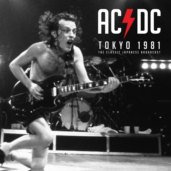 AC/DC AC/DC - Tokyo 1981 - Classic Japanese Broadcast (2 LP) ac dc ac dc live special collector s edition 2 lp