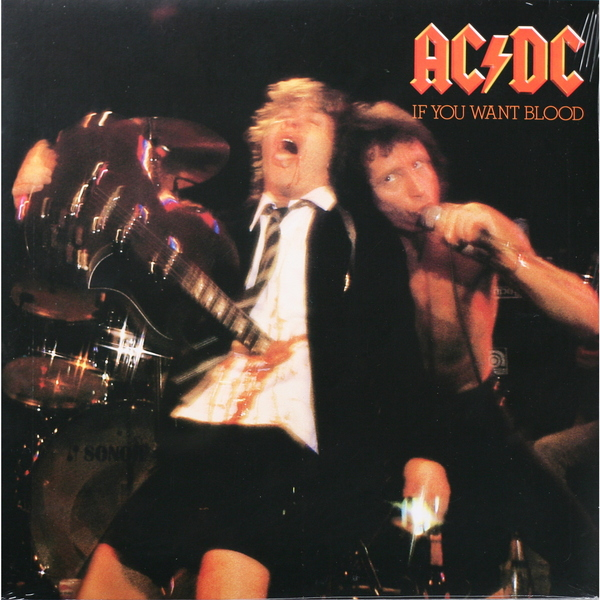 AC/DC AC/DC - If You Want Blood,you've Got It ac dc ac dc if you want blood you ve got it