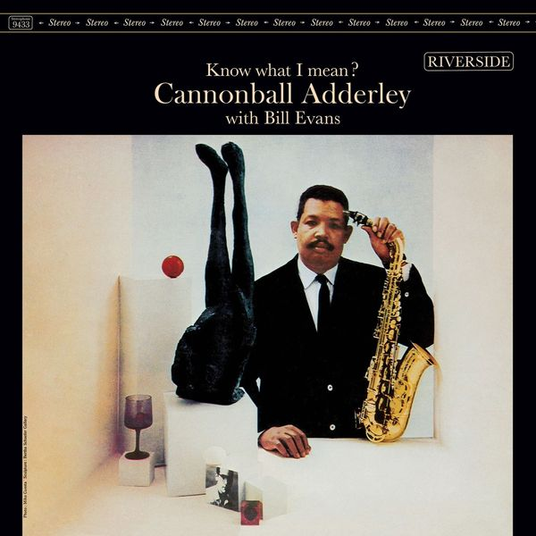 Adderley Cannonball Adderley Cannonball - Know What I Mean? кэннонболл эдерли милт джексон cannonball adderley with milt jackson things are getting better lp