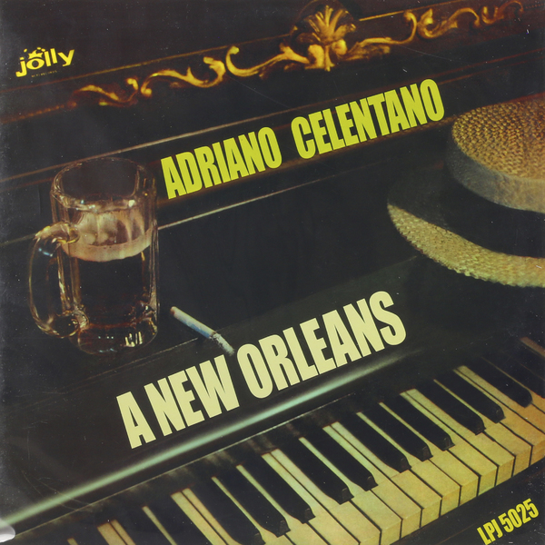 Adriano Celentano Adriano Celentano - New Orleans виниловая пластинка adriano celentano il ragazzo della via gluck