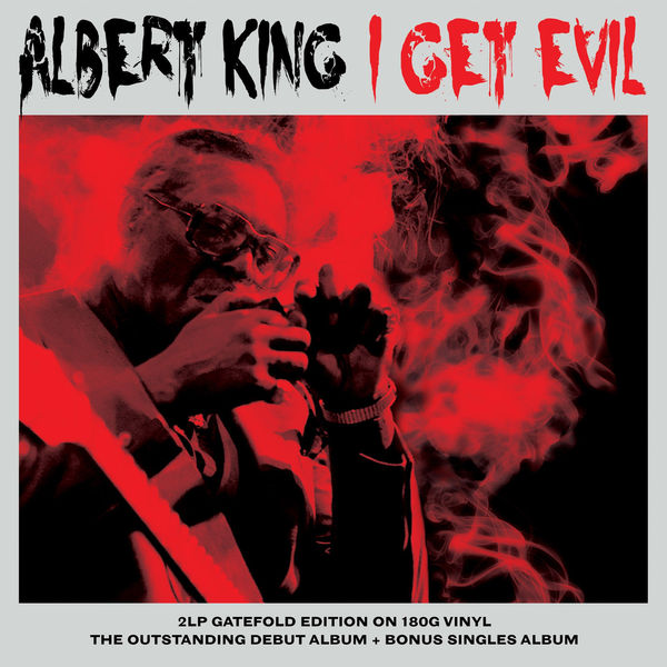 Albert King Albert King - I Get Evil (2 LP) aerosmith – get a grip 2 lp