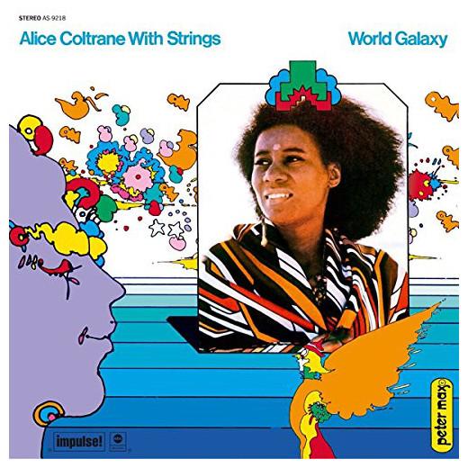 Alice Coltrane Alice Coltrane - World Galaxy alice a027fh
