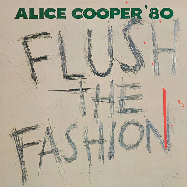 Alice Cooper Alice Cooper - Flush The Fashion (colour) alice cooper super duper alice cooper welcome to his nightmare
