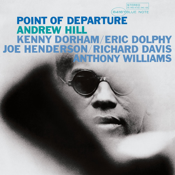 Andrew Hill Andrew Hill - Point Of Departure andrew zuckerman music