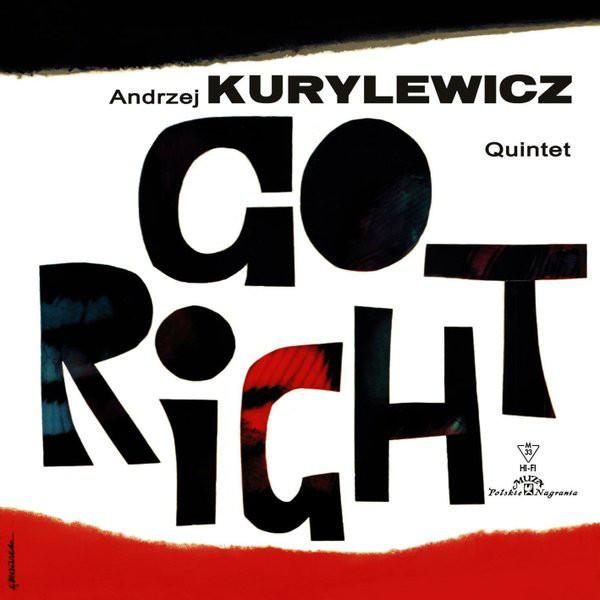 Andrzej Kurylewicz Quintet Andrzej Kurylewicz Quintet - Go Right (180 Gr) donald byrd quintet donald byrd quintet parisian thoroughfare