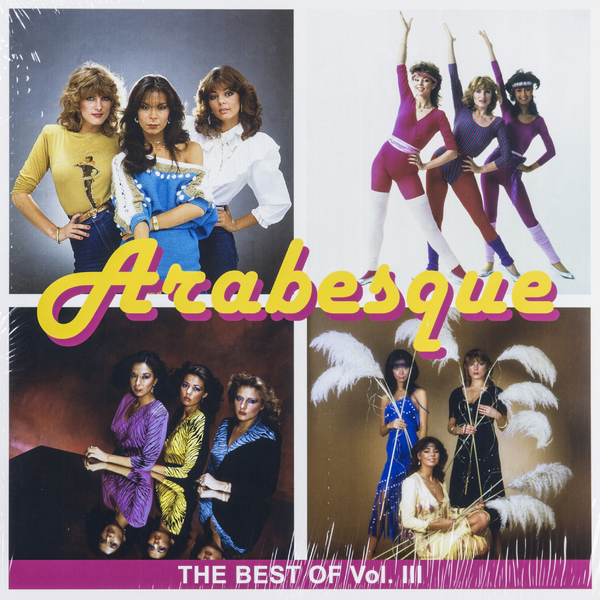 Arabesque Arabesque - The Best Of Vol.iii