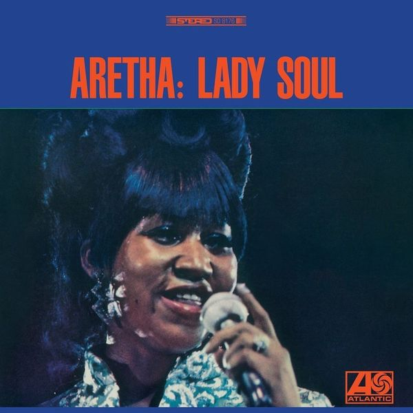 Aretha Franklin Aretha Franklin - Lady Soul виниловая пластинка franklin aretha aretha franklin sings the great diva classics