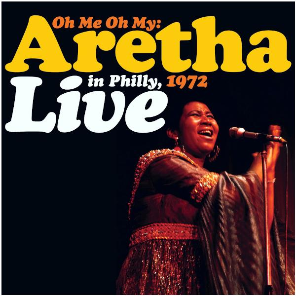 Aretha Franklin Aretha Franklin - Oh Me Oh My: Aretha Live In Philly, 1972 (limited, Colour, 2 LP) philly