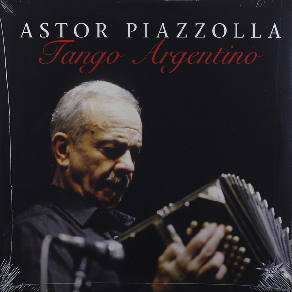 Astor Piazzolla - Tango Argentino