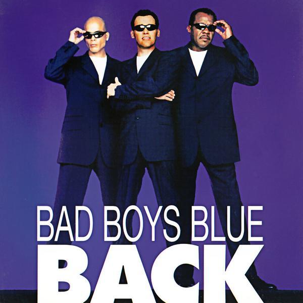 Bad Boys Blue - Back (limited, 2 LP)