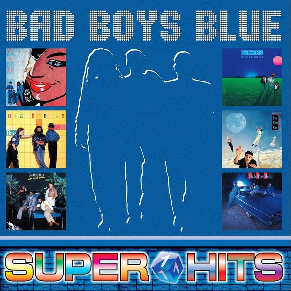 Bad Boys Blue - Super Hits Vol.1 (colour)