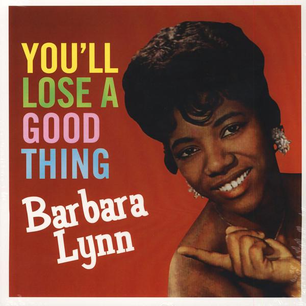 Barbara Lynn Barbara Lynn - You'll Loose A Good Thing цены онлайн