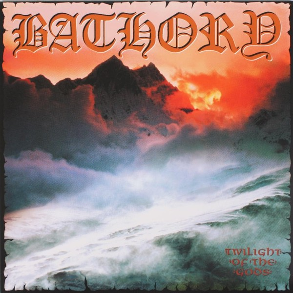 Bathory Bathory - Twilight Of The Gods (2 LP) цена