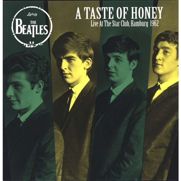 Beatles Beatles - A Taste Of Honey: Live At The Star Club kilian a taste of heaven
