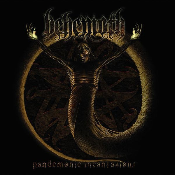 Behemoth Behemoth - Pandemonic Incantations behemoth behemoth pandemonic incantations
