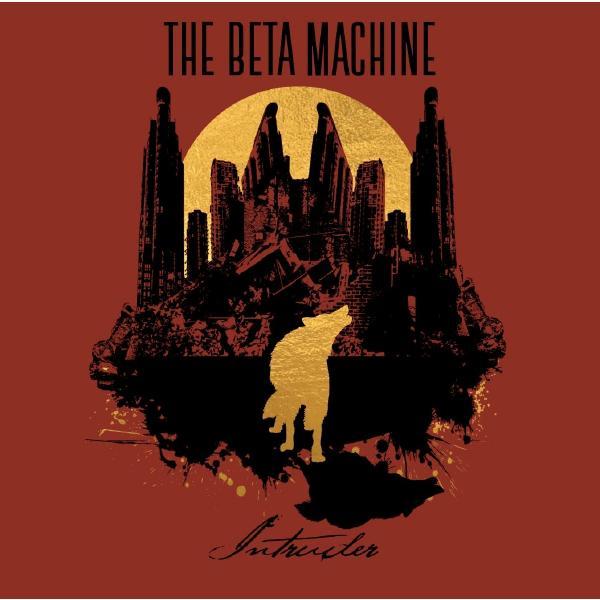 Beta Machine - Intruder