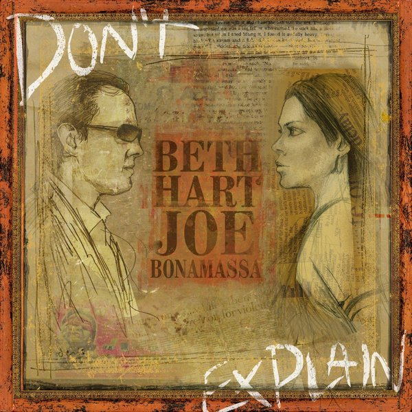 Beth Hart Joe Bonamassa Beth Hart Joe Bonamassa - Don't Explain joe casey rus wooton sex 17