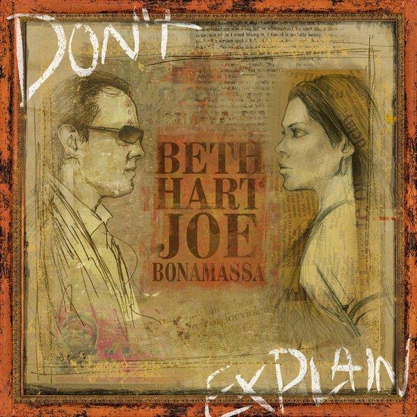 Beth Hart Joe Bonamassa Beth Hart Joe Bonamassa - Don't Explain joe bonamassa joe bonamassa blues deluxe