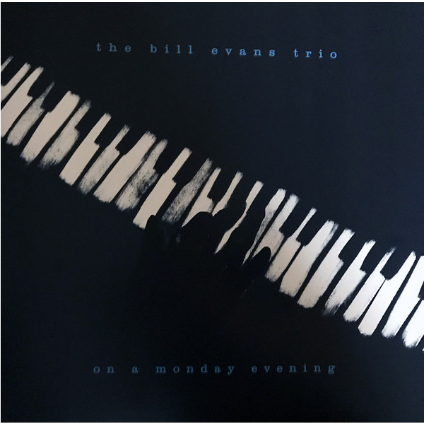Bill Evans Bill Evans - On A Monday Evening the bill evans trio bill evans trio explorations