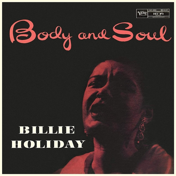 цена Billie Holiday Billie Holiday - Body And Soul