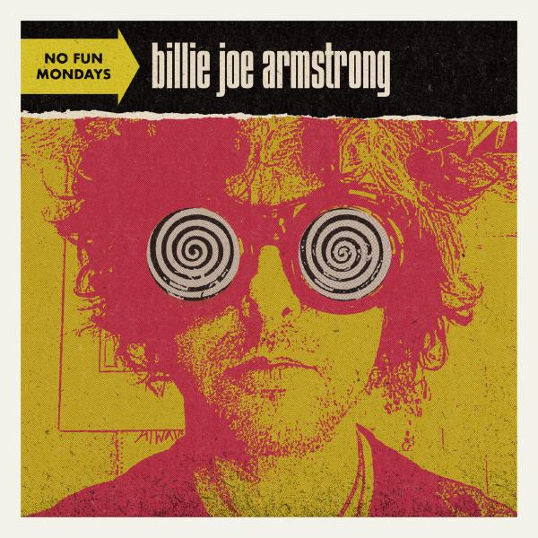 Billie Joe Armstrong - No Fun Mondays (limited, Colour)