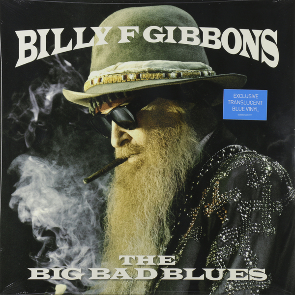 Billy Gibbons Billy Gibbons - Big Bad Blues billy s band billy s band in rock