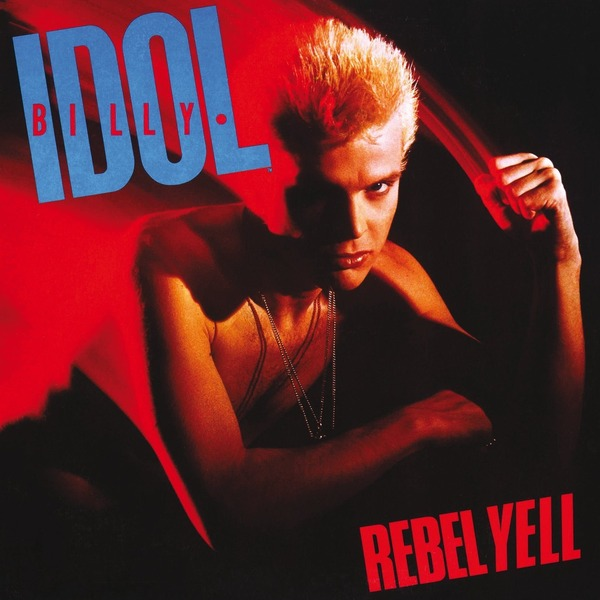 Billy Idol Billy Idol - Rebel Yell billy idol billy idol billy idol