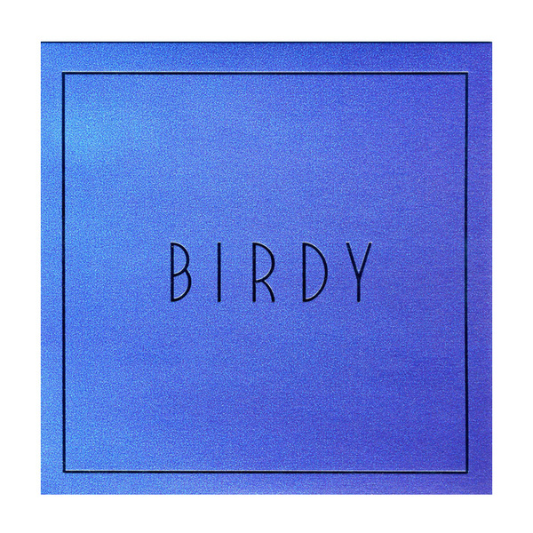 BIRDY BIRDY - Lost It All (7 ) birdy birdy birdy