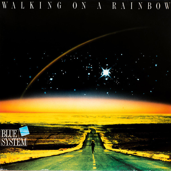 Blue System - Walking On A Rainbow (180 Gr)