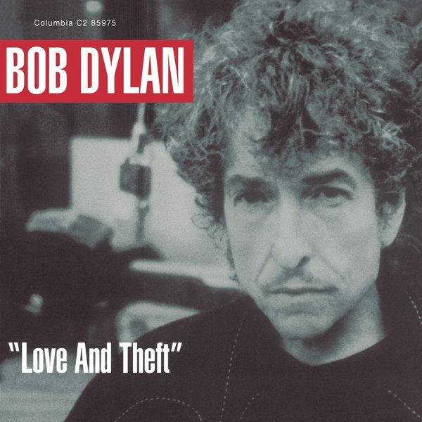 Bob Dylan Bob Dylan - Love And Theft (2 Lp, 180 Gr) bob dylan bob dylan time out of mind 20th anniversary 2 lp 180 gr 7