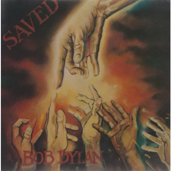 Bob Dylan Bob Dylan - Saved inside bob dylan s jesus years busy being born… again