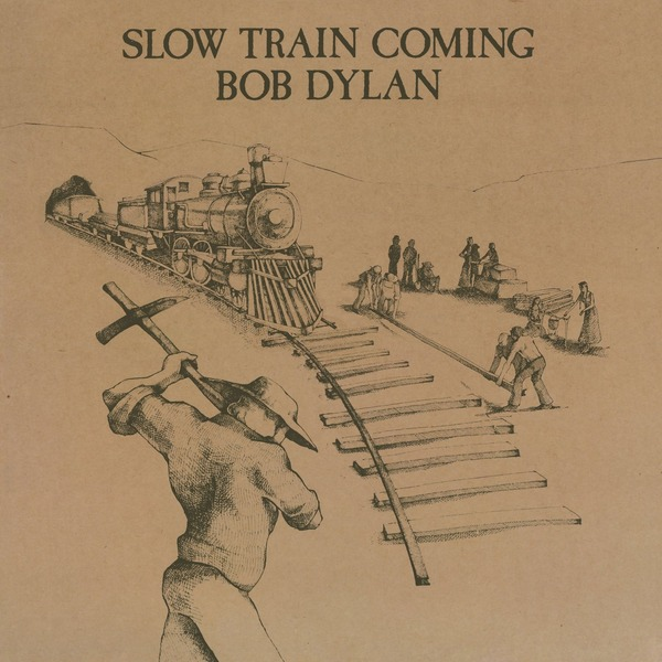 Bob Dylan Bob Dylan - Slow Train Coming (180 Gr) on the slow train again