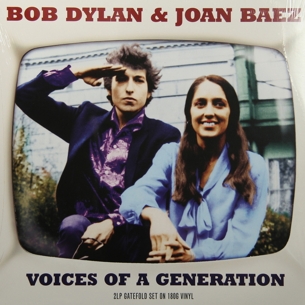 Bob Dylan Joan Baez Bob Dylan Joan Baez - Voices Of A Generation (2 Lp, 180 Gr) joan manuel serrat valladolid
