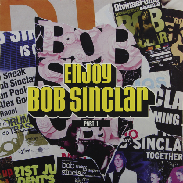Bob Sinclar Bob Sinclar - Enjoy Part 1 (2 LP) bob sinclar a western video story