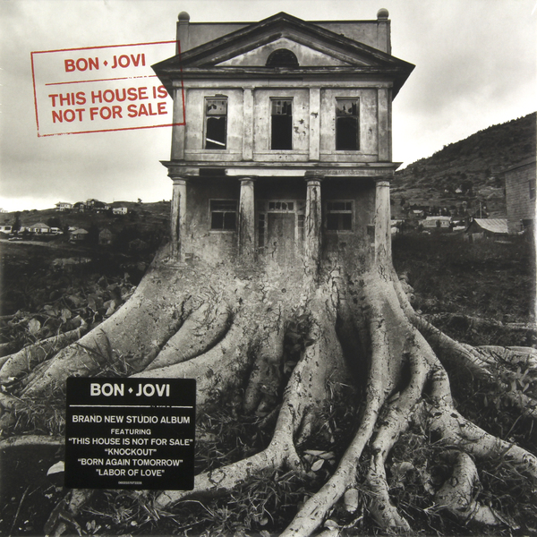 Bon Jovi Bon Jovi - This House Is Not For Sale bon jovi in their own words