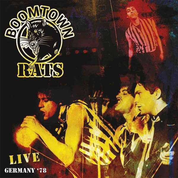 Boomtown Rats Boomtown Rats - Live In Germany '78 dirty rats