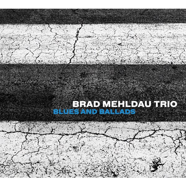 Brad Mehldau Brad Mehldau Trio - Blues And Ballads brad williams professional wordpress design and development