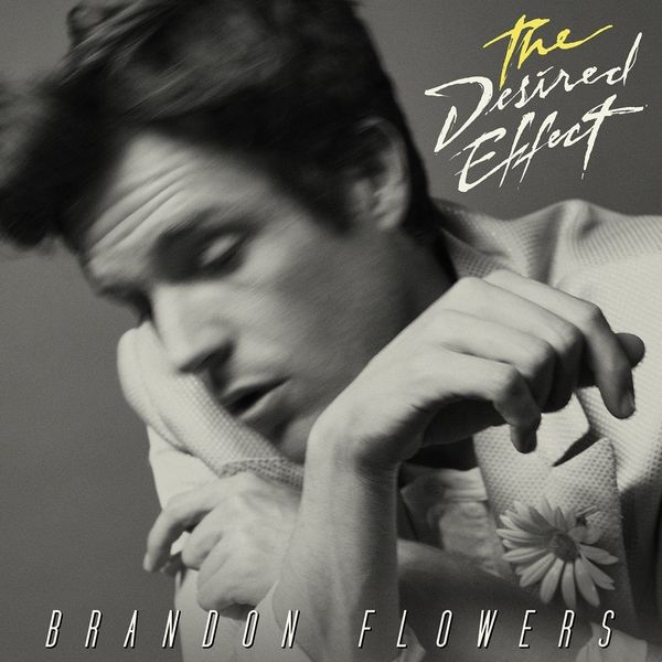 Brandon Flowers Brandon Flowers - The Desired Effect flowers york