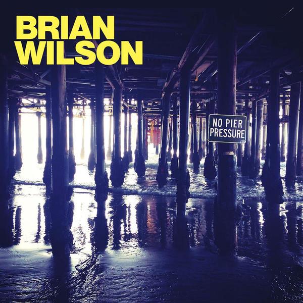 Brian Wilson Brian Wilson - No Pier Pressure (2 LP) brian bergeron designs москва