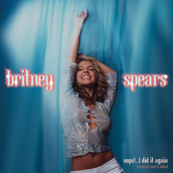 Britney Spears - Oops!...i Did It Again (remixes And B-sides) (colour)