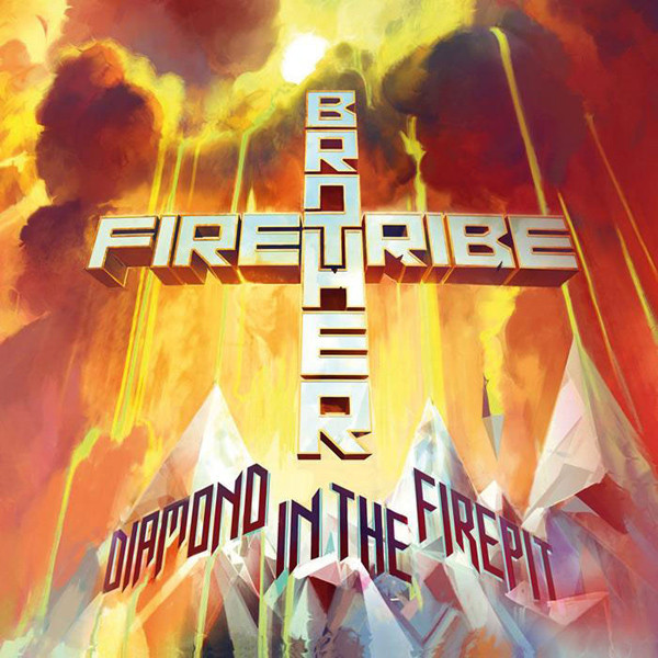 Brother Firetribe Brother Firetribe - Diamond In The Firepit цена