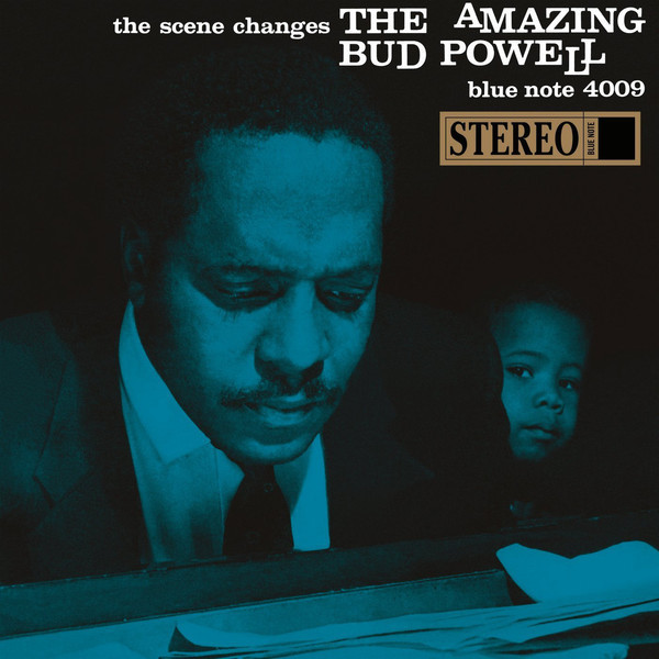 Bud Powell Bud Powell - The Scene Changes стюарт э блаженство греха